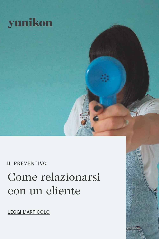 Il preventivo: come relazionarsi con un cliente